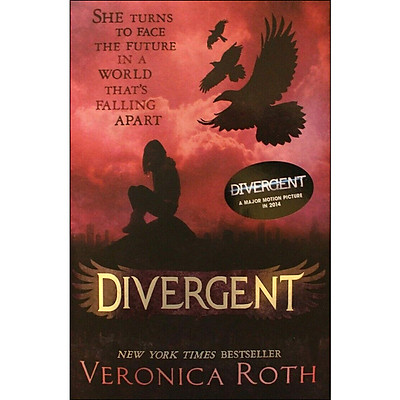 Divergent (A Major Motion Picture In 2014)