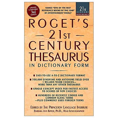 Roget's 21st Thesaurus 3rd Edition: In Dictionary Form (21st Century Reference)