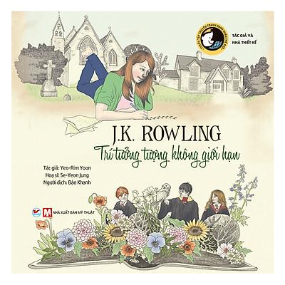 J.K.Rowling, Trí Tưởng Tượng Không Giới Hạn