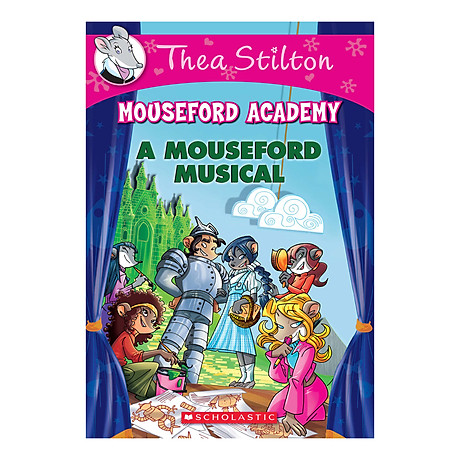 Thea Stilton Mouseford Academy Book 06 A Mouseford Musical 1