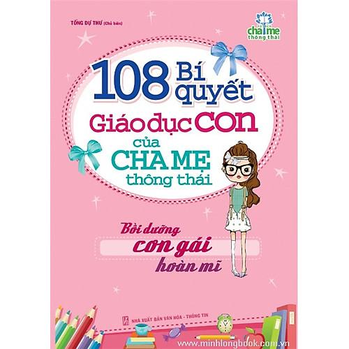 108-bi-quyet-giao-duc-con-cua-cha-me-thong-thai-boi-duong-con-gai-hoan-mi