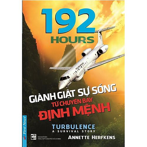 192-hours-gianh-giat-su-song-tu-chuyen-bay-dinh-menh