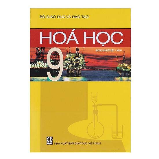 Sách Hóa Học Lớp 9 (Song Ngữ Việt – Anh)