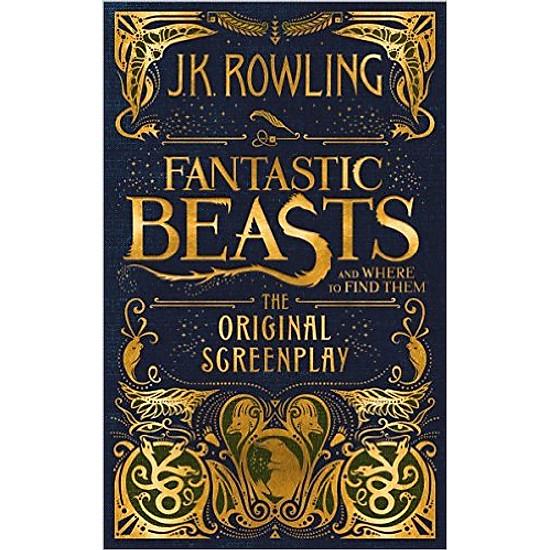 Hình đại diện sản phẩm Harry Potter: Fantastic Beasts And Where To Find Them (Hardback) - The Original Screenplay - Harry Potter, Sinh vật huyền bí và nơi tìm ra chúng