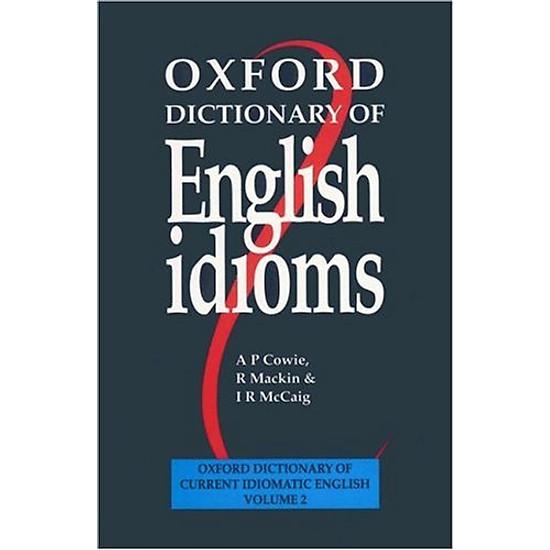 Hình đại diện sản phẩm Oxford Dictionary of English Idioms (Oxford Dictionary of Current Idiomatic English)