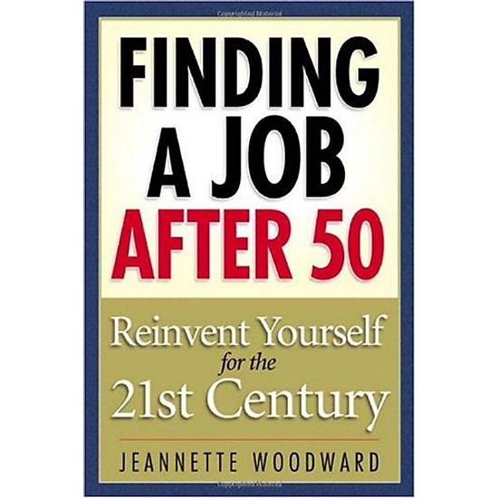 Hình đại diện sản phẩm Finding a Job After 50: Reinvent Yourself for the 21st Century