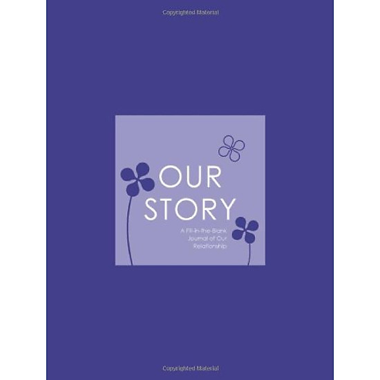 Hình đại diện sản phẩm Our Story: A Fill-in-the-Blank Journal of Our Relationship