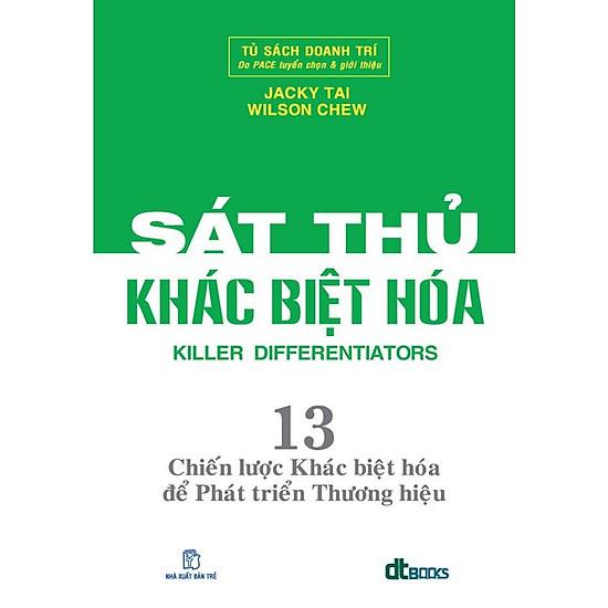 Sát Thủ Khác Biệt Hoá - 13 Chiến Lược Khác Biệt Hoá Để Phát Triển Thương  Hiệu | Tiki.vn