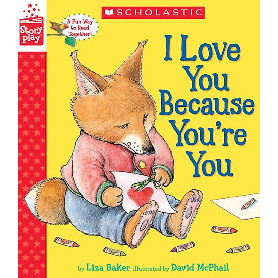 Storyplay: I Love You Because You'Re You