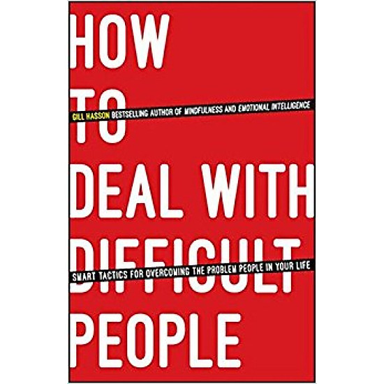 Hình đại diện sản phẩm How To Deal With Difficult People - Smart Tactics For Overcoming The Problem People In Your Life