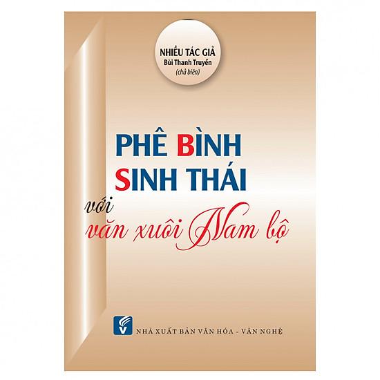 Phê Bình Sinh Thái Với Văn Xuôi Nam Bộ