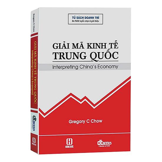 Giải Mã Kinh Tế Trung Quốc - Interpreting China's Economy