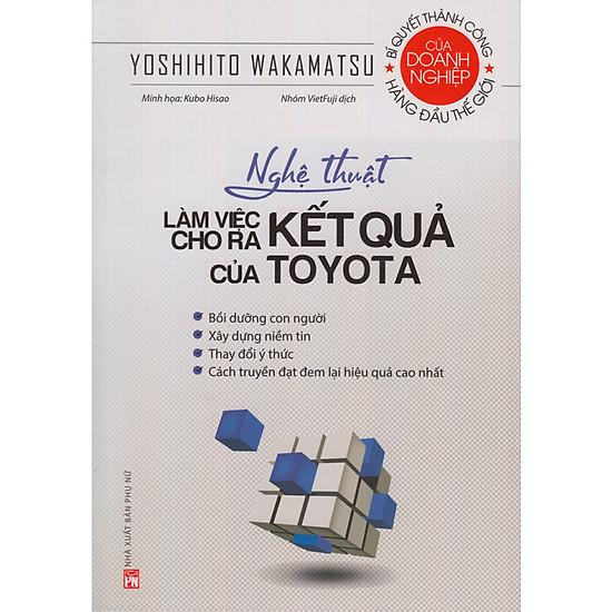 Nghệ thuật làm việc cho ra kết quả của Toyota