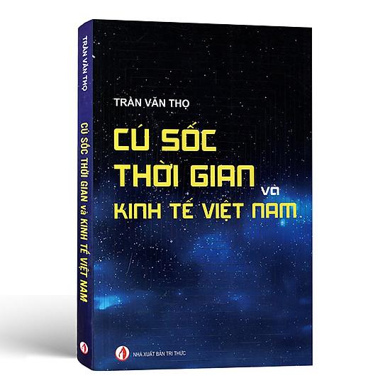 Cú Sốc Thời Gian Và Kinh Tế Việt Nam 40 Năm Qua
