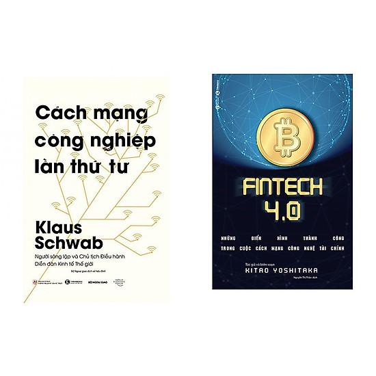 Combo sách  Cách Mạng Công Nghiệp Lần Thứ Tư và Fintech 4.0 – Những Điển Hình Thành Công