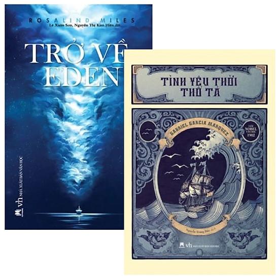 Combo Trở Về Eden + Tình Yêu Thời Thổ Tả (Bộ 2 Cuốn)