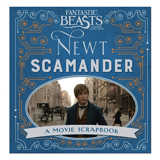Hình đại diện sản phẩm Harry Potter: Fantastic Beasts And Where To Find Them - Newt Scamander (Hardback) - Sinh vật huyền bí và nơi tìm ra chúng