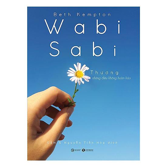 Wabi Sabi Thương Những Điều Không Hoàn Hảo - Tặng Kèm Sổ Tay