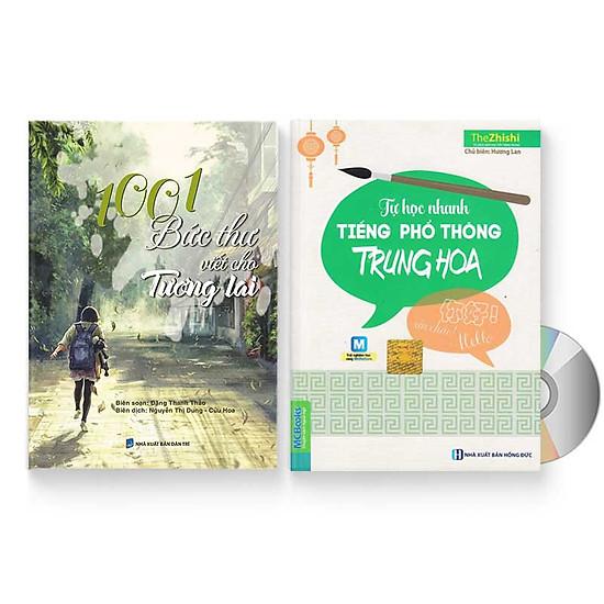 Combo 2 sách: 1001 Bức thư viết cho tương lai + Tự học nhanh Tiếng Phổ thông Trung Hoa + DVD quà tặng