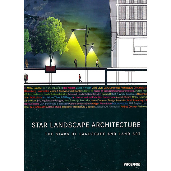 Star landscape architecture : the stars of landscape and land Art
