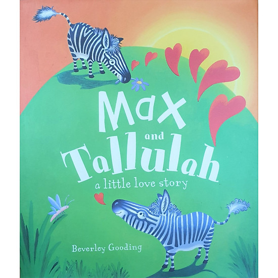 Max & Tallulah A Love Story! – Picture Book