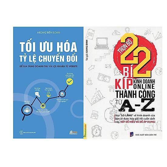 Combo : Trọn Bộ 22 Bí Kíp Kinh Doanh Online Thành Công Từ A - Z + Tối Ưu Hóa Tỉ Lệ Chuyển Đổi