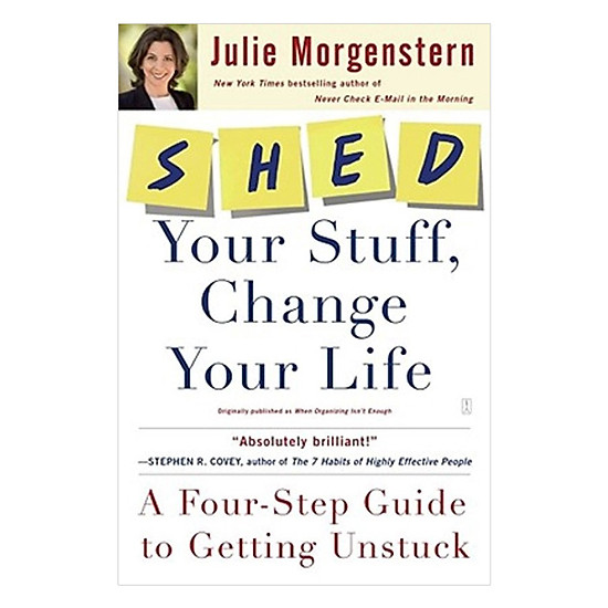 Hình đại diện sản phẩm Shed Your Stuff, Change Your Life: A Four-Step Guide to Getting Unstuck Paperback