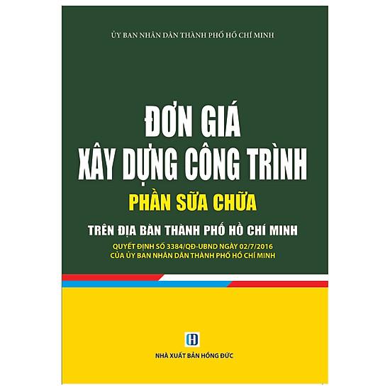 Đơn Giá Xây Dựng Công Trình – Phần Sửa Chữa Trên Địa Bàn Thành Phố Hồ Chí Minh