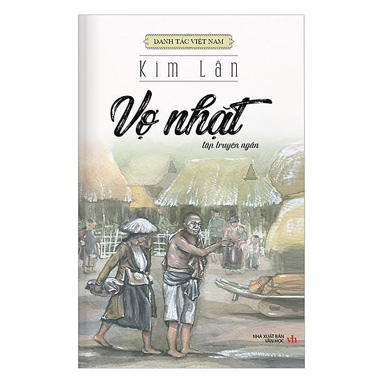 Danh Tác Việt Nam - Vợ Nhặt (Tái Bản)