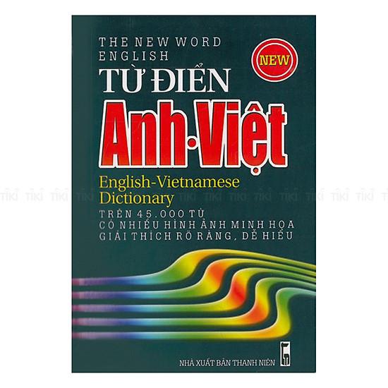 Từ Điển Anh - Việt (Trên 45.000 Từ)