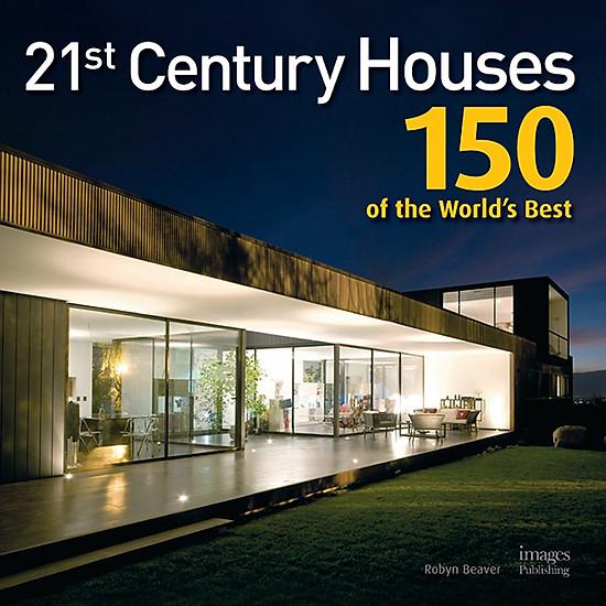 Hình đại diện sản phẩm 21St Century Houses: 150 Of The Worlds Best Houses