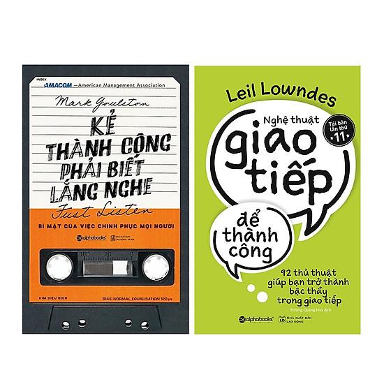 Combo Sách Tư Duy - Kỹ Năng Làm Việc : Kẻ Thành Công Phải Biết Lắng Nghe  + Nghệ Thuật Giao Tiếp Để Thành Công