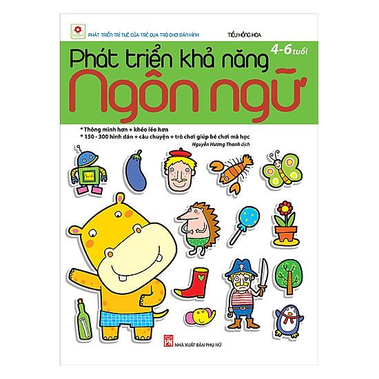 Phát Triển Khả Năng Ngôn Ngữ (4 – 6 Tuổi) | Tiki.vn