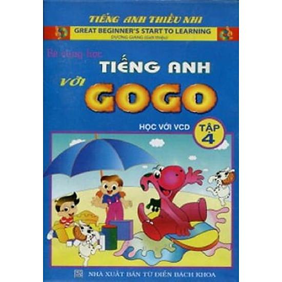 Bé cùng học tiếng anh với GO GO Tập 4 +VCD (Tặng kèm bút thú siêu dễ thương)