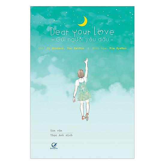 Dear Your Love - Gửi Người Yêu Dấu - Xuất Bản 2017