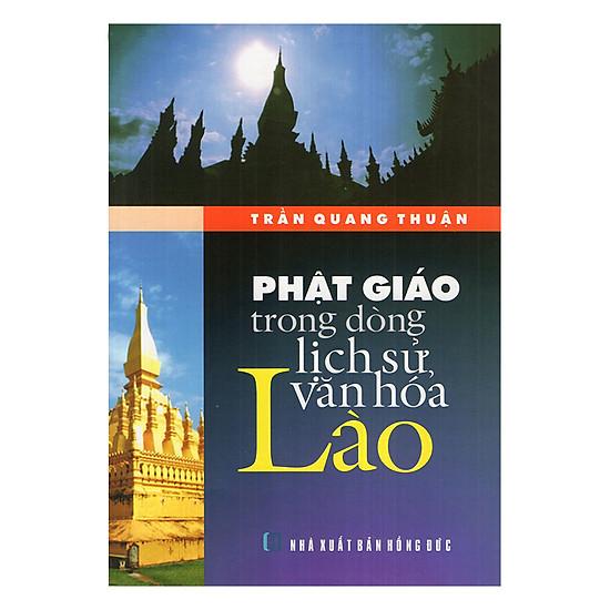 Phật Giáo Trong Dòng Lịch Sử Văn Hóa Lào