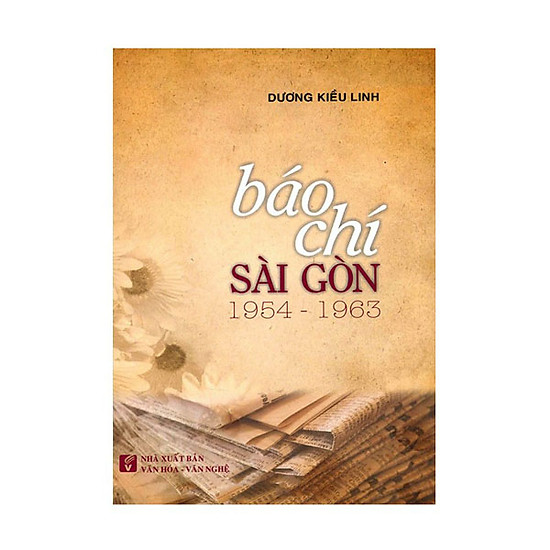 Báo Chí Sài Gòn 1954 - 1963