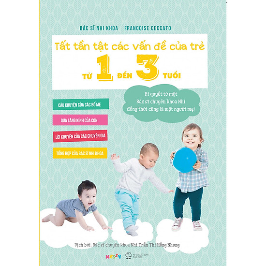 Tất Tần Tật Các Vấn Đề Của Trẻ Từ 1 Đến 3 Tuổi