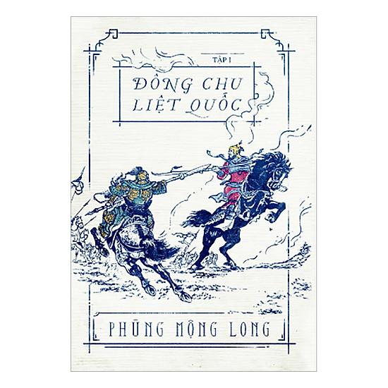 Đông Chu Liệt Quốc - Tập 1 (Tái Bản)