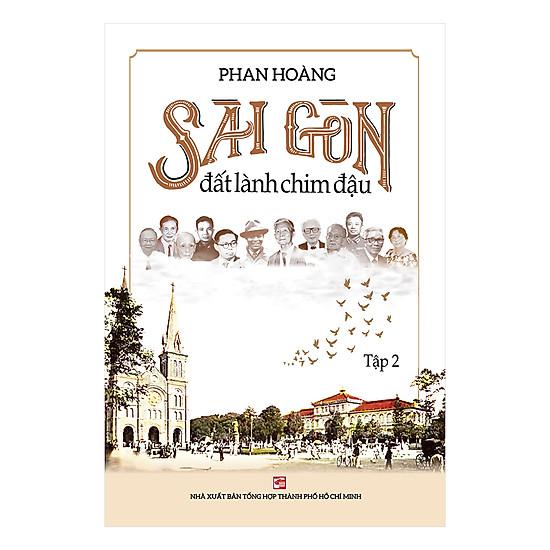 Sài Gòn Đất Lành Chim Đậu – Tập 2
