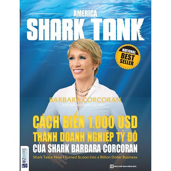 Cách Biến 1.000 USD Thành Doanh Nghiệp Tỷ Đô Của Shark Barbara Corcoran ( tặng kèm bút tạ