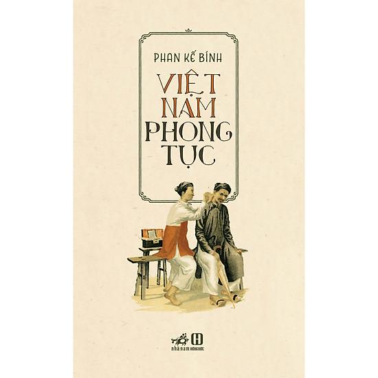 Việt Nam Phong Tục ( Tái Bản )
