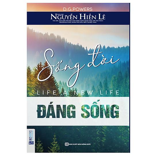 Sống Đời Đáng Sống - Nguyễn Hiến Lê
