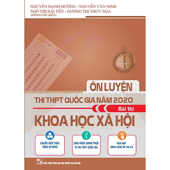 Ôn Luyện Thi THPT Quốc Gia Năm 2020 Môn Bài Thi Khoa Học Xã Hội ...