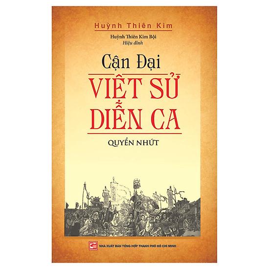 Cận Đại Việt Sử Diễn Ca – Quyển Nhứt