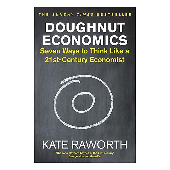 Hình đại diện sản phẩm Doughnut Economics: Seven Ways To Think Like A 21st-Century Economist