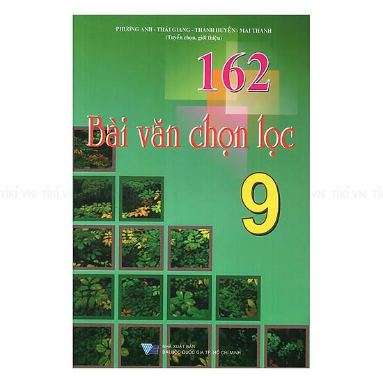 162 Bài Văn Chọn Lọc Lớp  9