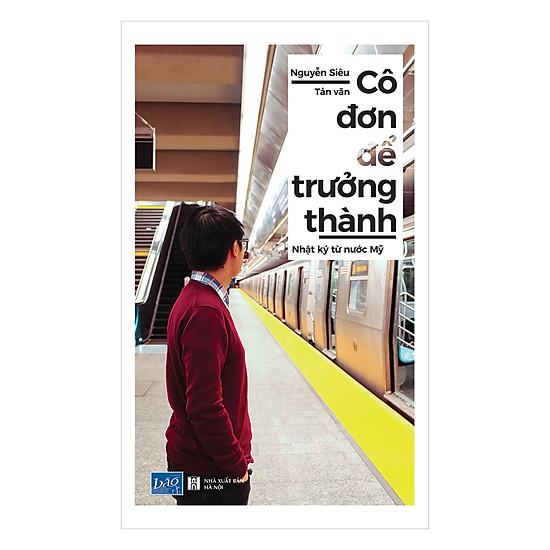 Cô Đơn Để Trưởng Thành   Tiki.vn: Sách,Truyện