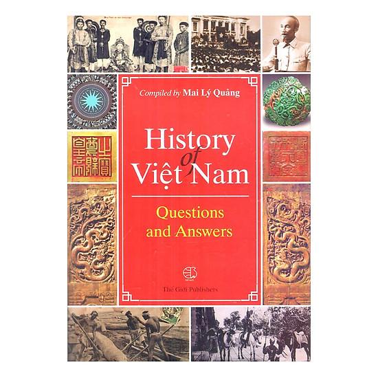 History Of Việt Nam_Questions and Answers (Lịch sử Việt Nam_Hỏi và đáp)