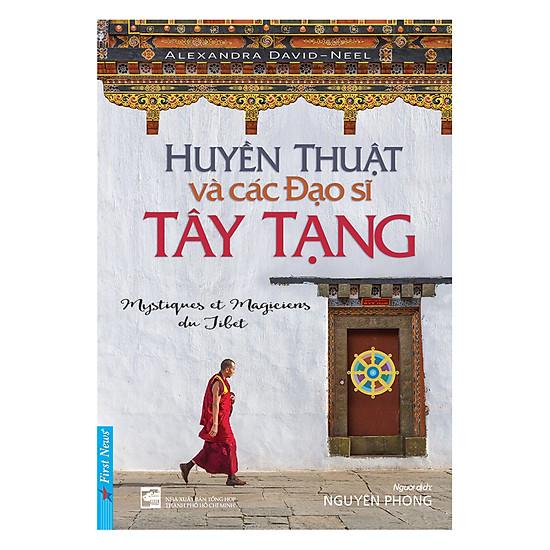 Huyền Thuật Và Các Đạo Sĩ Tây Tạng = 64.400 ₫